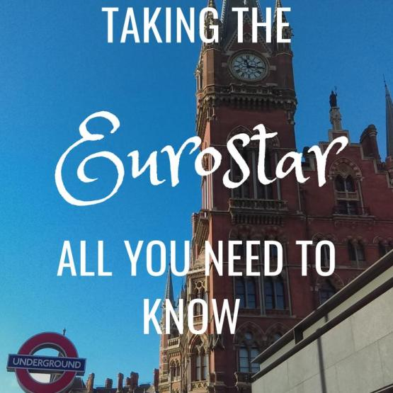 Taking the Eurostar - All You Need To Know