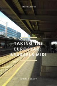 Taking the Eurostar - Brussels Midi