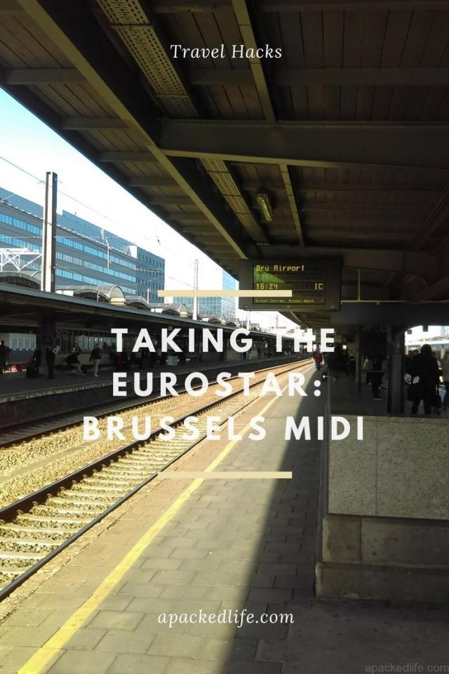 Taking the Eurostar - Brussels Midi