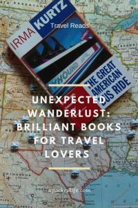 Unexpected Wanderlust - Brilliant Books for Travel Lovers - Great American Bus Ride Irma Kurtz