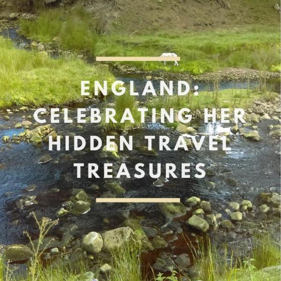 England: Celebrating Her Hidden Travel Treasures