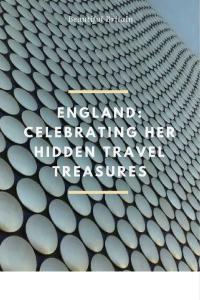 England: Celebrating Her Hidden Travel Treasures: Birmingham Selfridges Building