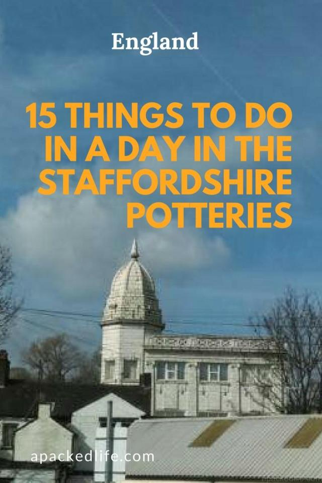 15 Things To Do In A Day In The Staffordshire Potteries - Stoke Skyline