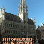 Best of Brussels: Fall in love with Grand Place