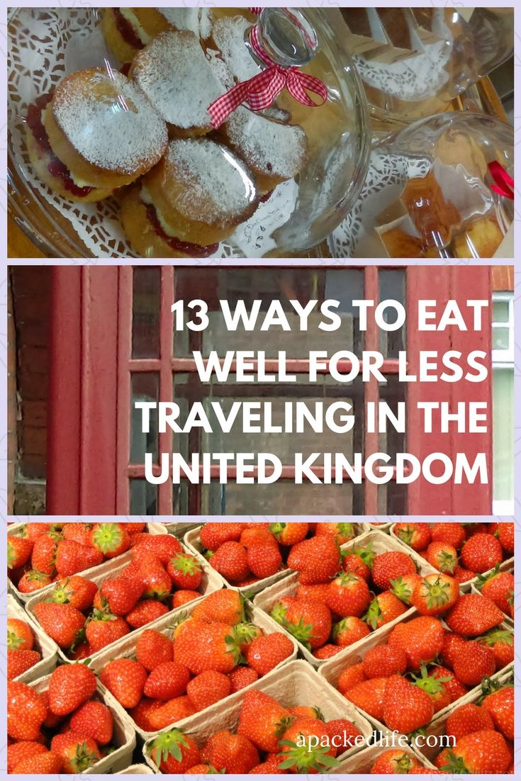 13 Ways To Eat Well For Less Traveling In The United Kingdom