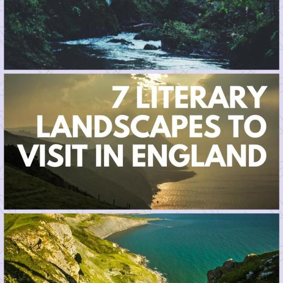 7 Literary Landscapes To Visit In England