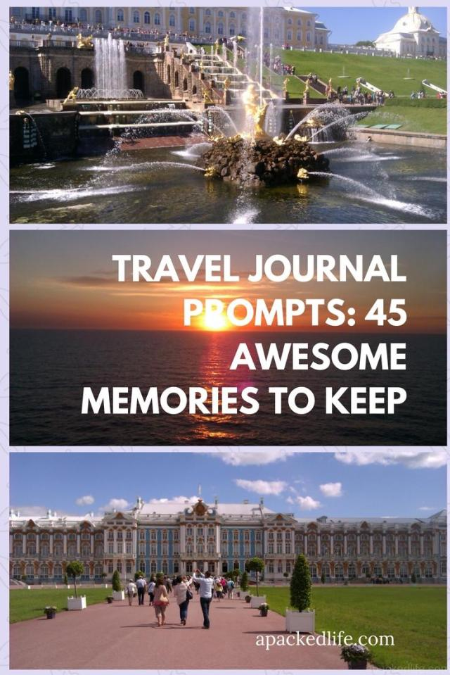 Travel Journal Prompts 45 Awesome Memories To Keep