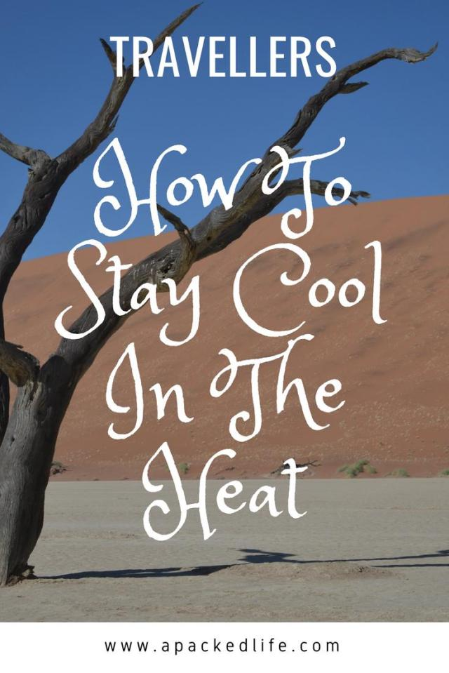 How To Stay Cool In The Heat For Travellers