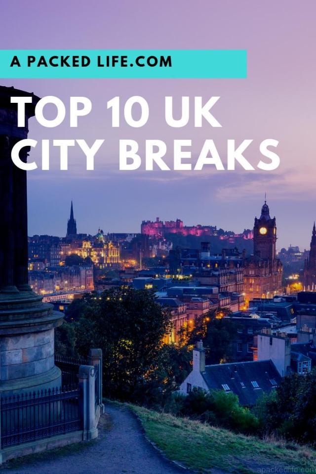 Top 10 UK City Breaks