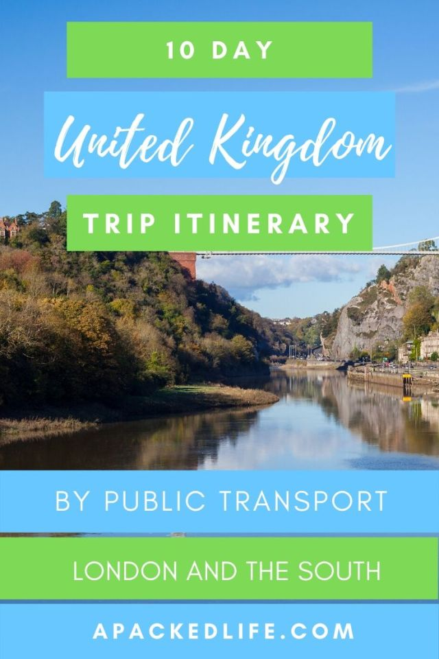 10 Day UK Itinerary Public Transport London and the South