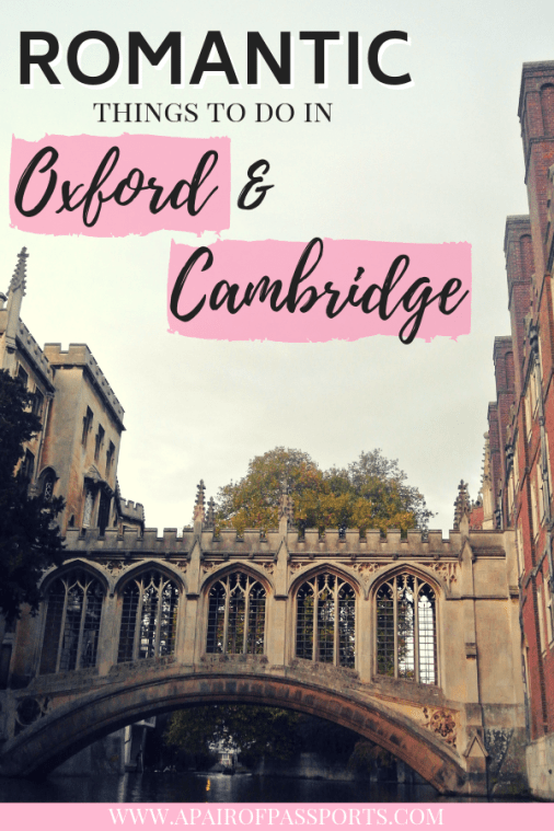 Romantic Things to do in Oxford and Cambridge