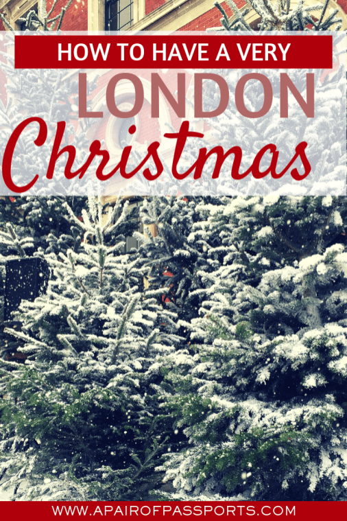 How to spend Christmas in London - what do do during the holidays, where to go to see Christmas lights