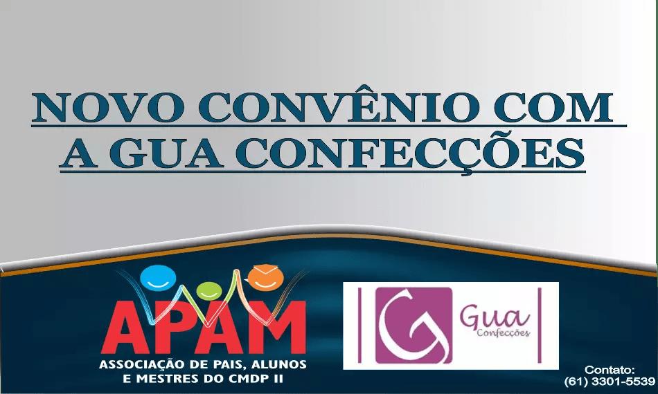 NOVO CONVÊNIO DE PARCERIA APAM COM A GUA CONFECÇÕES