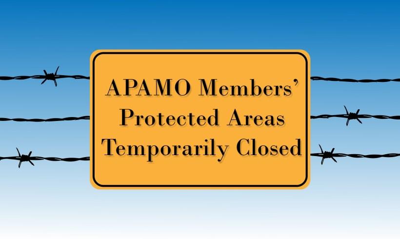 COVID- 19- APAMO MEMBERS' PROTECTED AREAS CLOSURE
