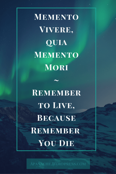 remember to live memento vivere memento mori
