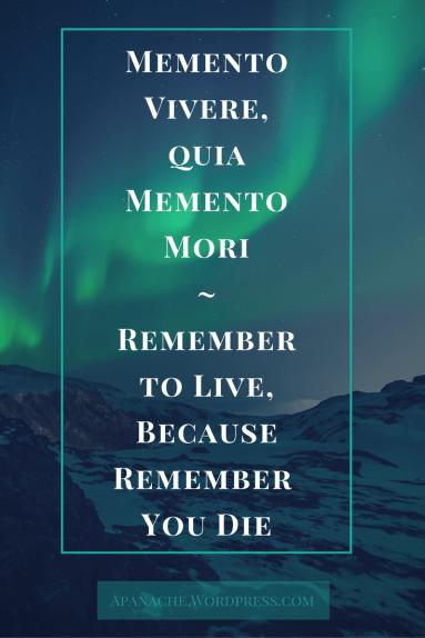 remember to live memento vivere memento mori