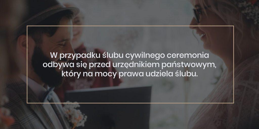 poradnik slubny - rodzaje ceremonii slubnych: W przypadku ślubu cywilnego ceremonia odbywa się przed urzędnikiem państwowym, który na mocy prawa udziela ślubu.