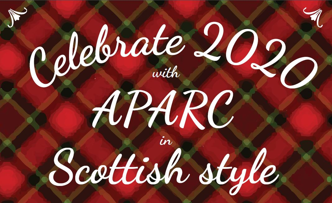 Celebrate 2020 with APARC in Scottish style