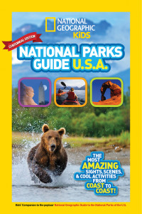 National Geographic Kids National Parks Centennial Edition
