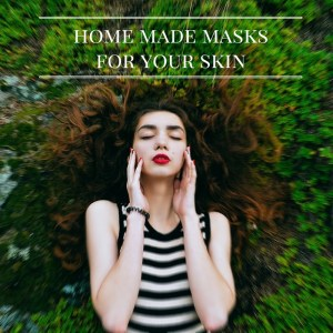 home-made-masks-for-your-skin