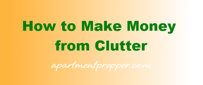 How to Make Money from Clutter