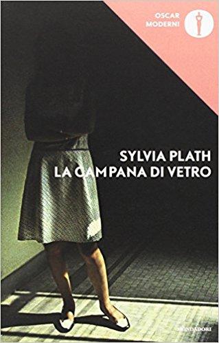 La Campana di Vetro by Sylvia Plath