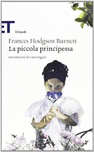 La piccola principessa -Frances H. Burnett