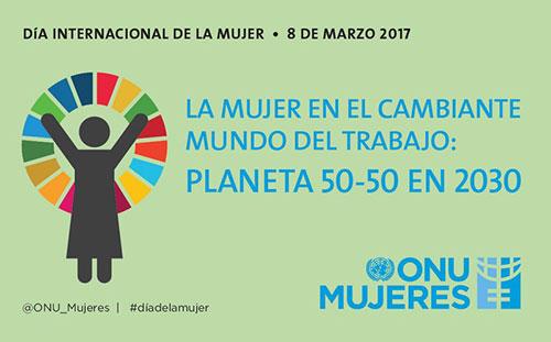 Las Naciones Unidas con ocasión del Día Internacional de la Mujer 2017