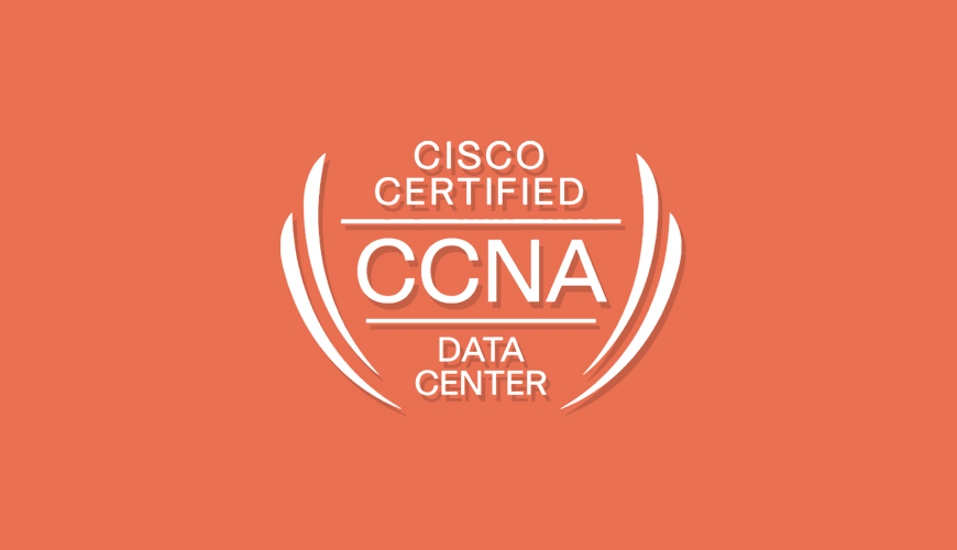 CCNA Data Center – 200-155 DCICT
