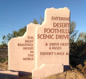 Desert Foothills Scenic Drive Entry Sign. (Courtesy of Cindy Lee.)