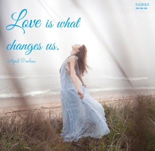 It isn't wise to try and change people. Just love them as they are instead. If a change is meant to happen it will happen because of love. Love is what changes us. April Peerless SQMBP