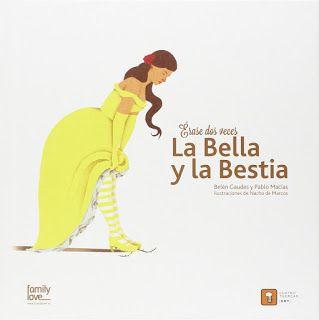 Reseña: «Érase dos veces…La Bella y la bestia»