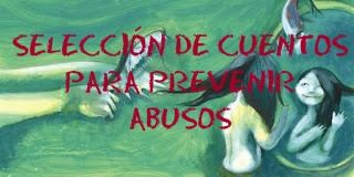 Selección de cuentos para prevenir abusos