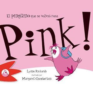 Reseña: «¡Pink! El pingüino que se volvió rosa»