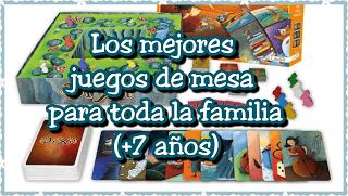 Los Mejores Juegos De Mesa Para Toda La Familia A Partir De 7 Anos