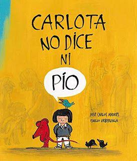 Reseña: «Carlota no dice ni pío»