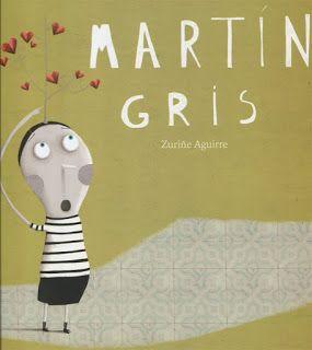 Reseña: «Martín Gris»