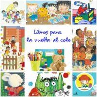 Selección de libros respetuosos sobre escuela infantil y colegio