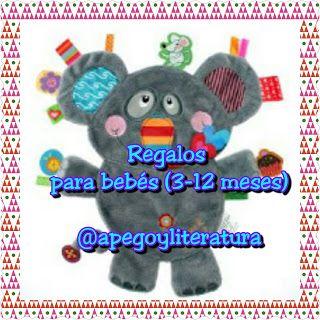 a0300b2c491d Regalos para bebés (3-12 meses) - Apegoyliteratura