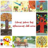 Selección de libros y cuentos sobre las estaciones del año