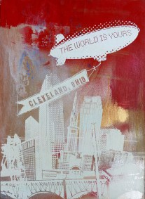 'World Is Yours', 22x30 Wood Screenprint + Mixed Media (Red 2)