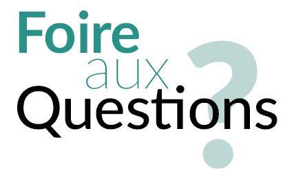Foire aux Questions ?