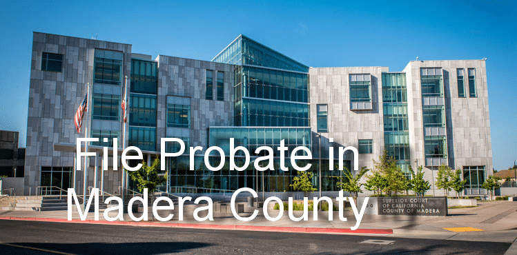 file probate in madera county