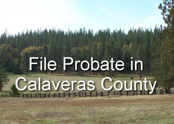 file probate in calaveras county