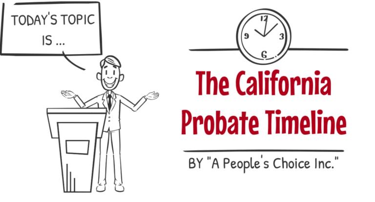 California probate timeline