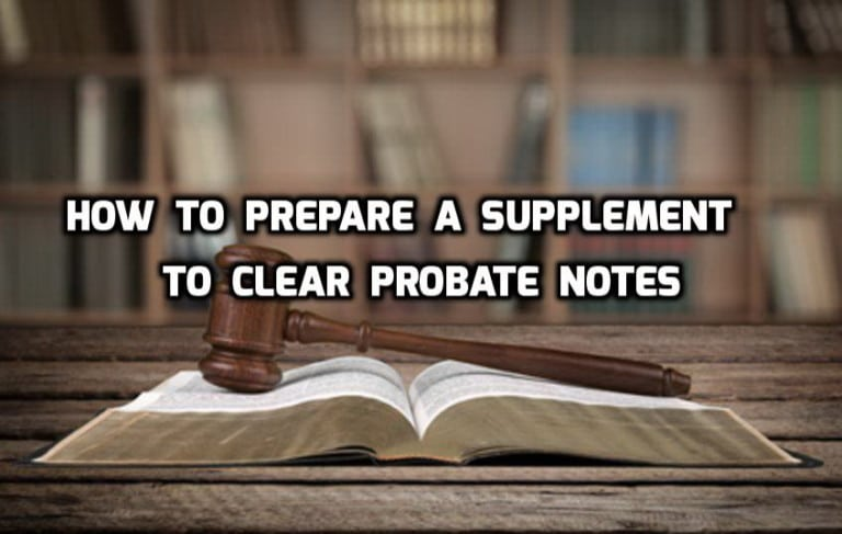 how to prepare a supplement to clear probate notes