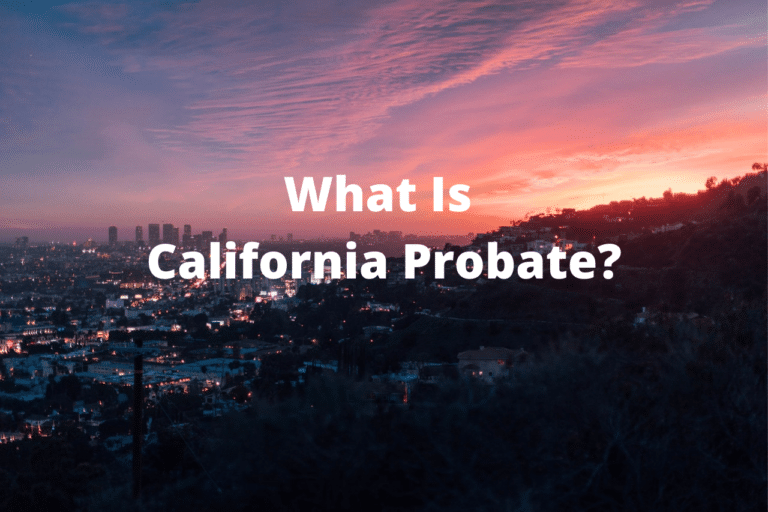 """Image containing text """"What Is California Probate?"""""""