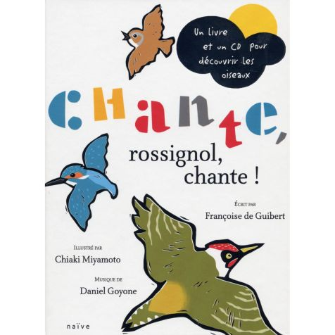 http://www.naive.fr/oeuvre/chante-rossignol-chante-livre-cd