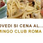 Giovedi 26 Luglio Flamingo Club Roma