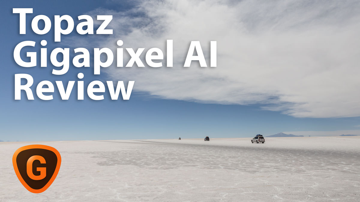 Topaz Gigapixel AI Review – AI Image Enlarger Summary